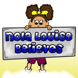 Nola Louise Believes